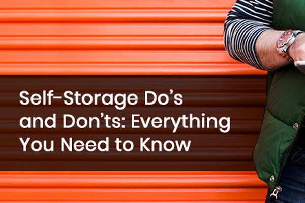 Do's and Don'ts of Self Storage